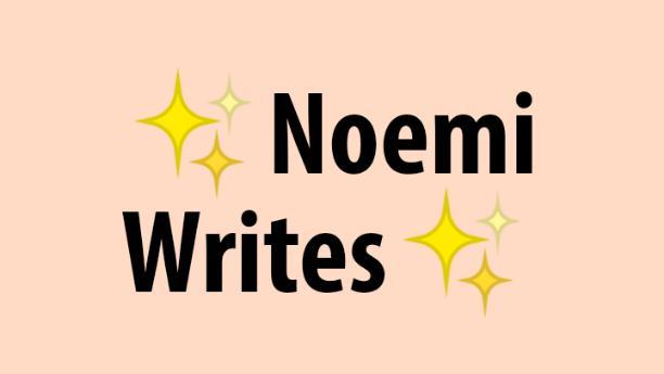 Noemi Writes