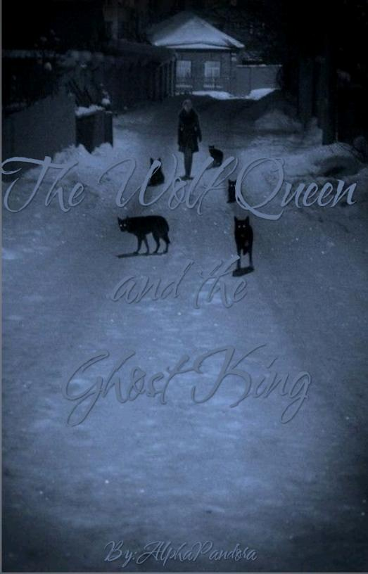 The Wolf Queen And The Ghost King (Preview)