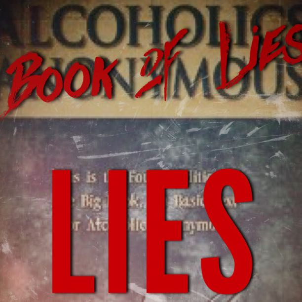 The Truth About Alcoholics Anonymous