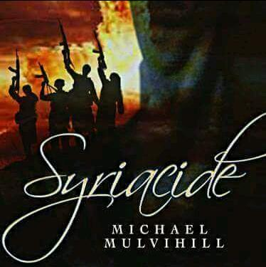 Syriacide by Michael Mulvihill Chapter 1