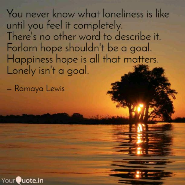A True Quote of Loneliness