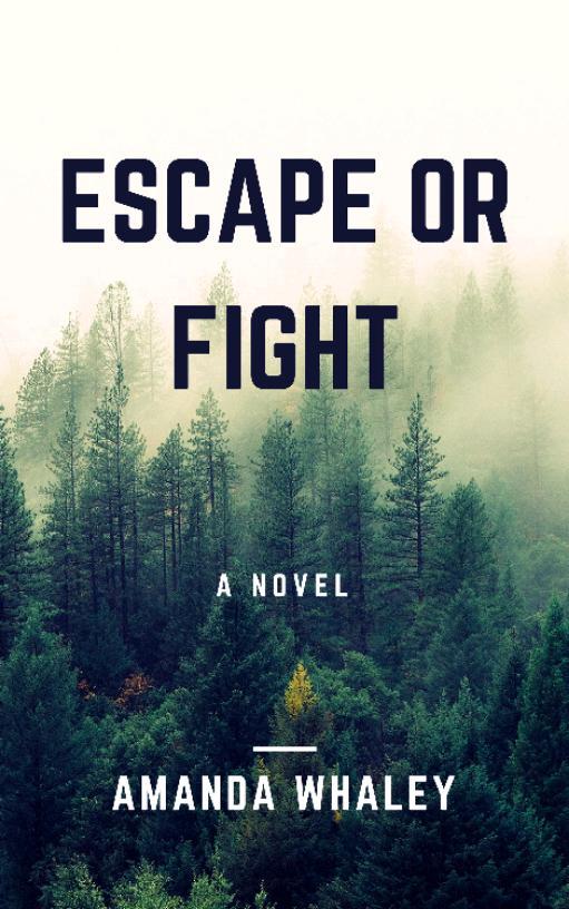 Escape or fight?