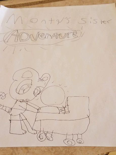 Monty's sister adventure!