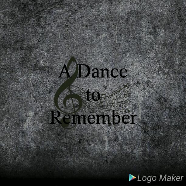 A Dance To Remember