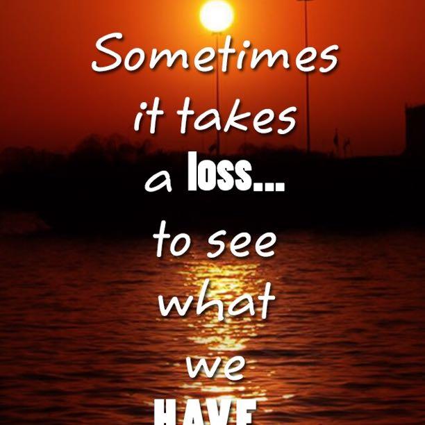 I've lost...
