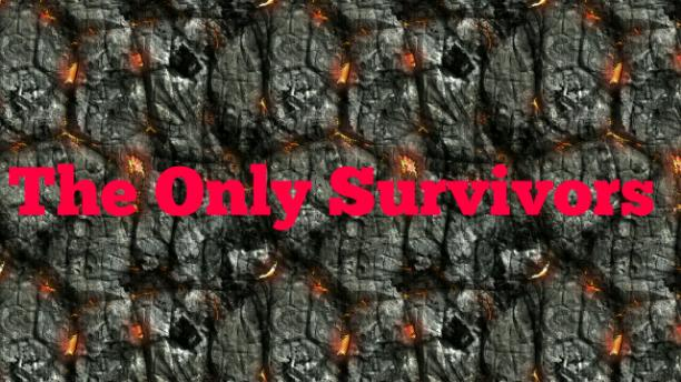The Only Survivors