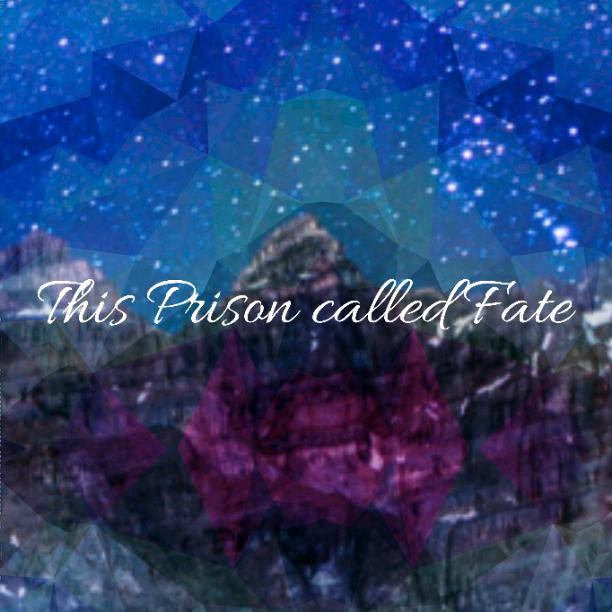 Chapter 17 This Prison Called Fate