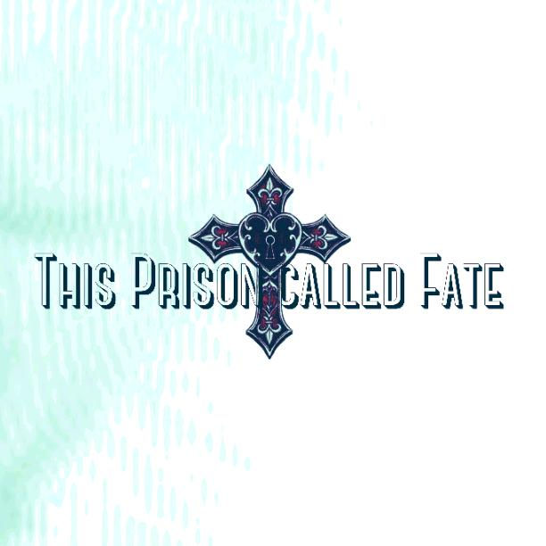 Chapter 20 This Prison called Fate