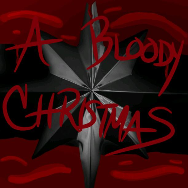 A Bloody Christmas