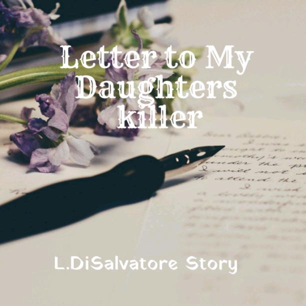 Letter to the killer of my daughter