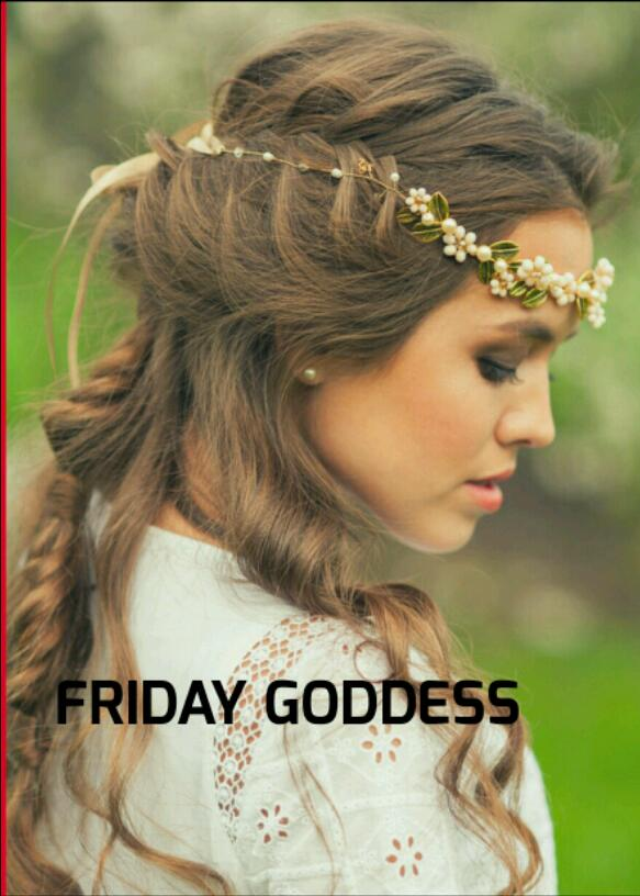 FRIDAY GODDESS