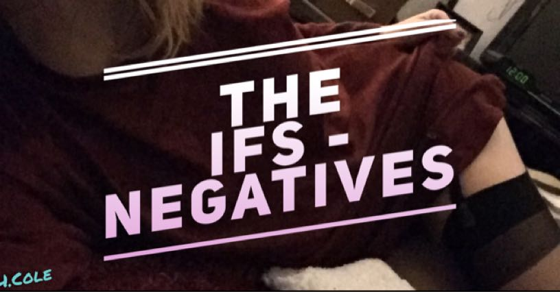 The ifs - negatives