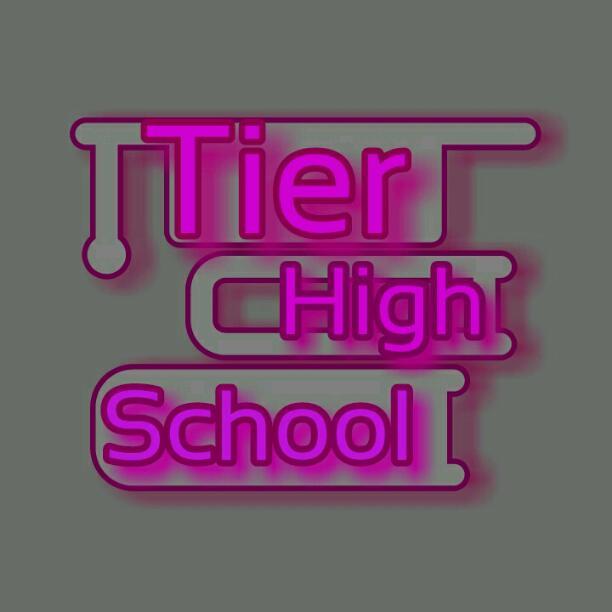 Tier High School: Tier 6 Ep. 4 Pt 1