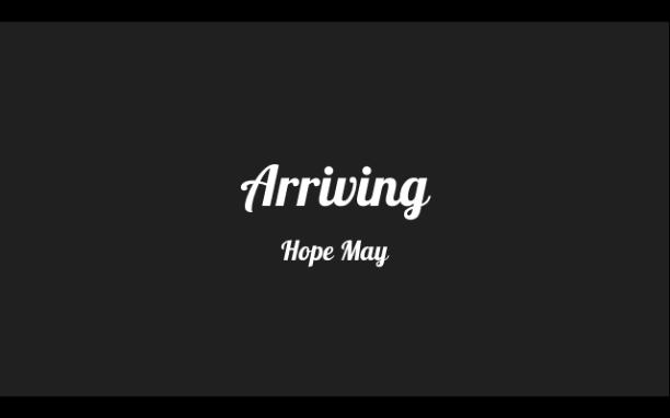 Arriving (Female) ~ Hope May