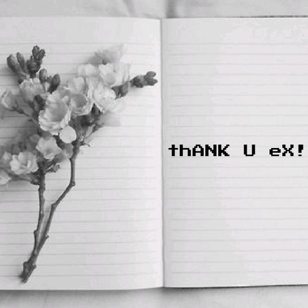 thANK U eX!...