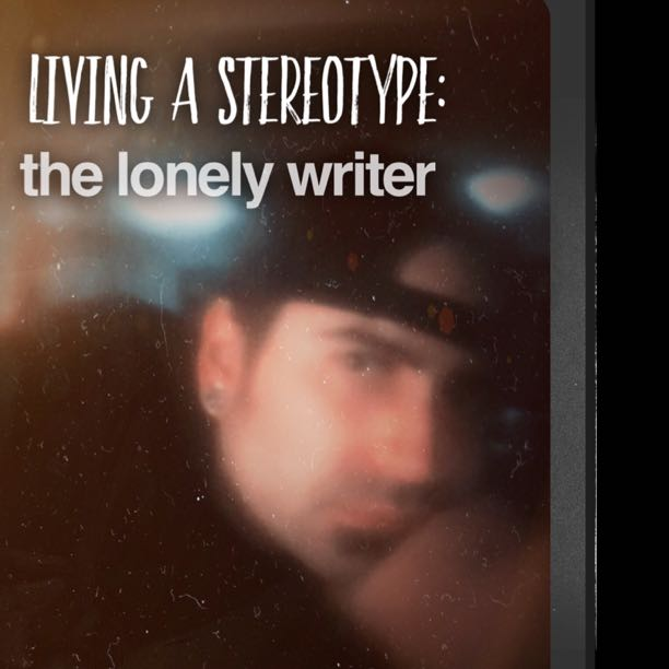 the lonely writer: a stereotype