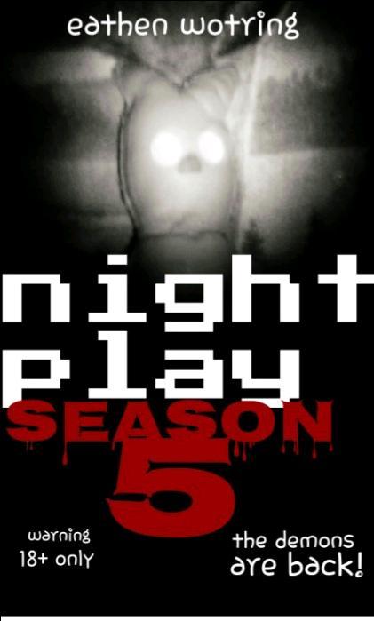 Night play: s5 e1 18+