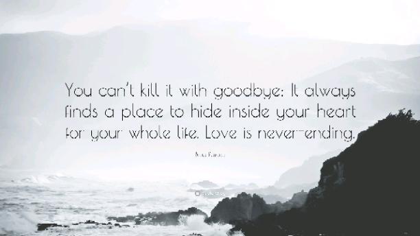 Never-ending Goodbyes