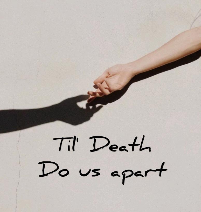 Death do us apart