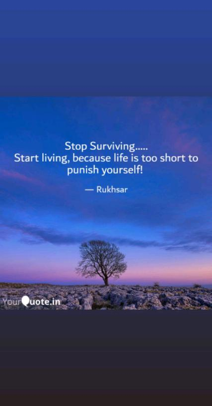 Stop Surviving... Start living...!