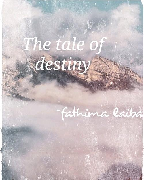 THE TALE OF DESTINY
