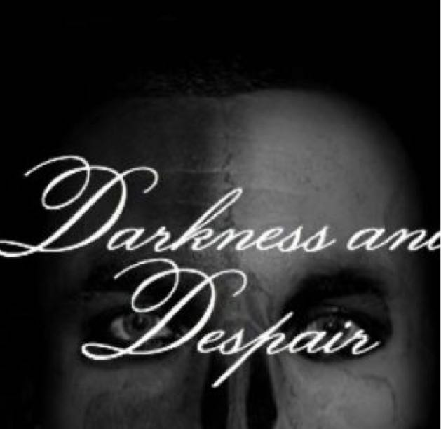 Darkness and despair