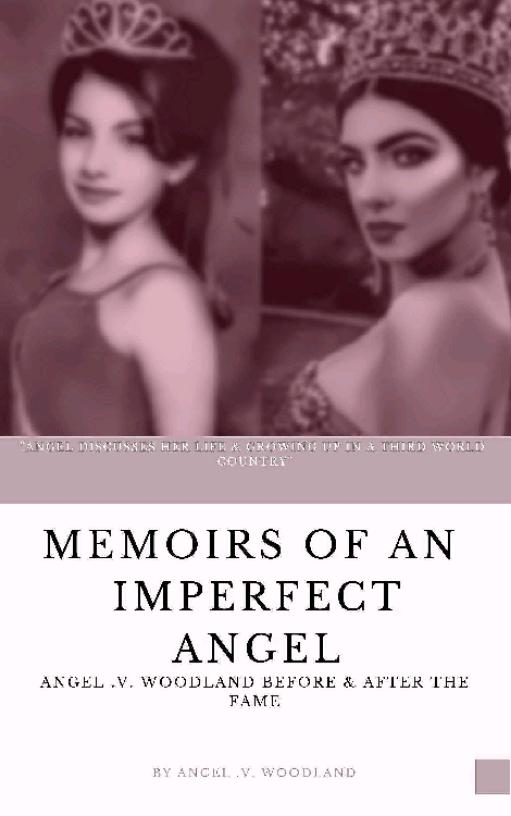 Memoirs of an Imperfect Angel: Angel Woodland Before The Fame