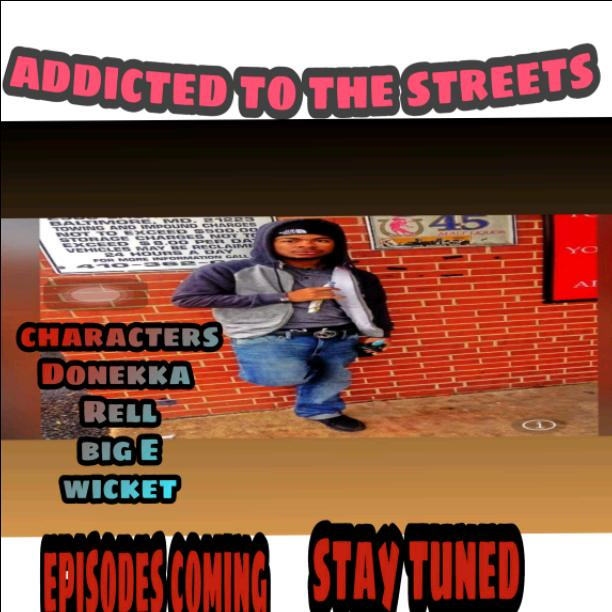 Addicted to the streets