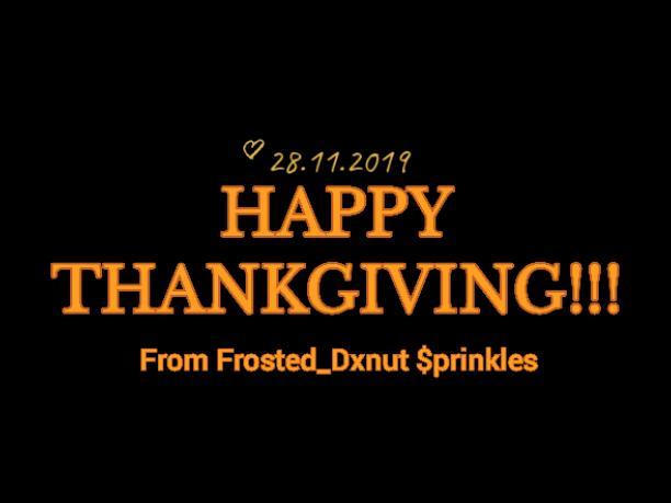 Happy Thanksgivin!