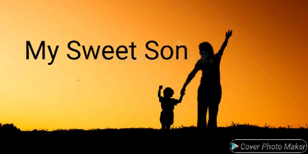 My Sweet Son