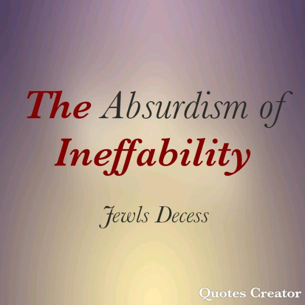The Absurdism of Ineffability