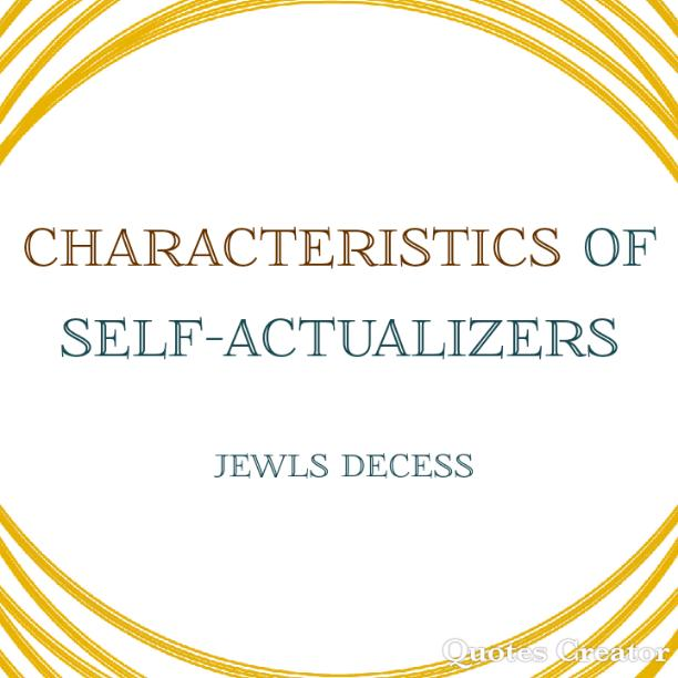 Characteristics of self-actualizers