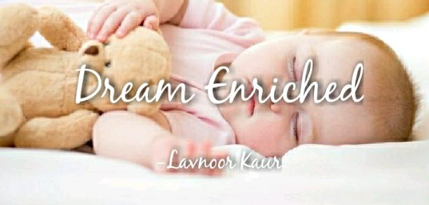 Dream Enriched