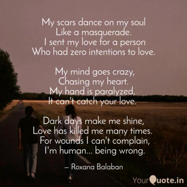 My scars dance