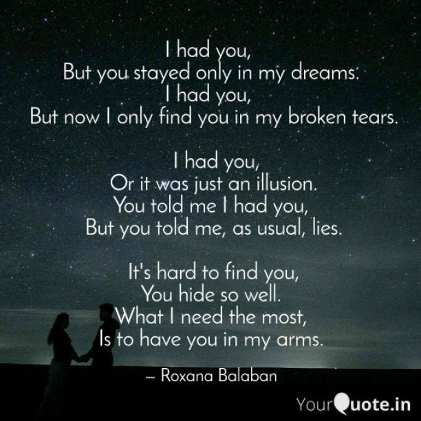 I had you