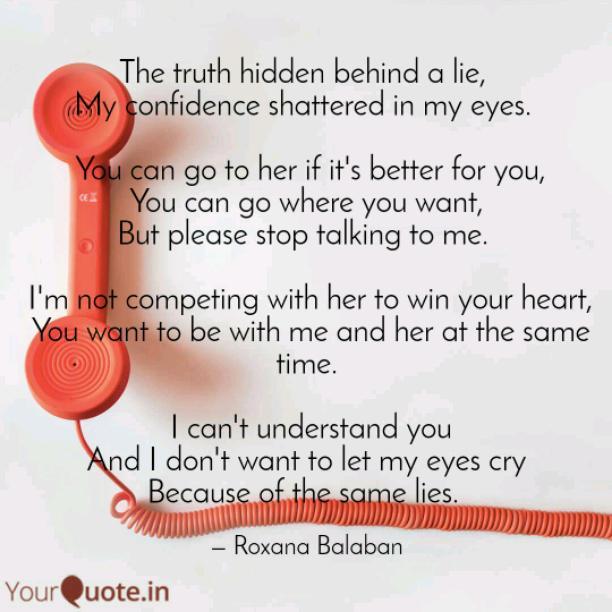 Behind a lie
