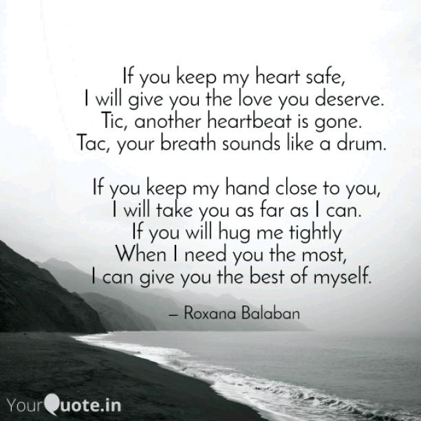 If you keep my heart safe