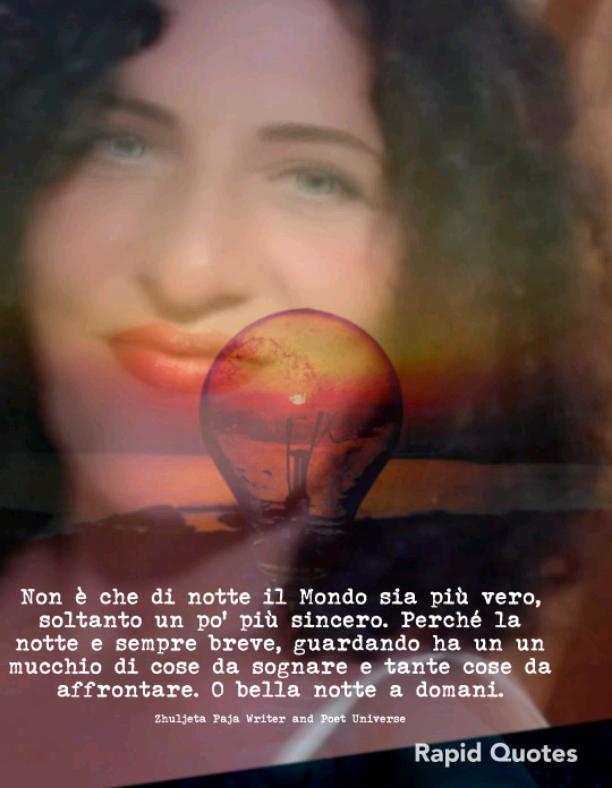 Nella notte più buio c'è sempre una luce che brilla, È la luce della speranza dei nostri sogni.