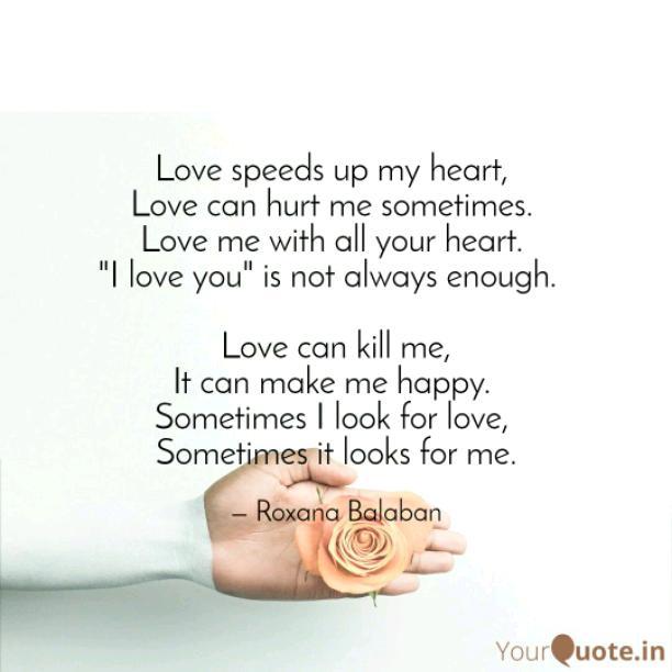 Love speeds up my heart