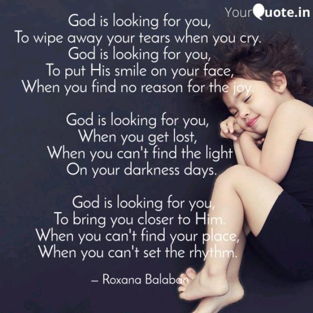 God is looking for you