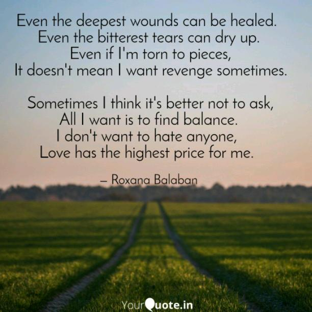 Deepest wounds can be healed
