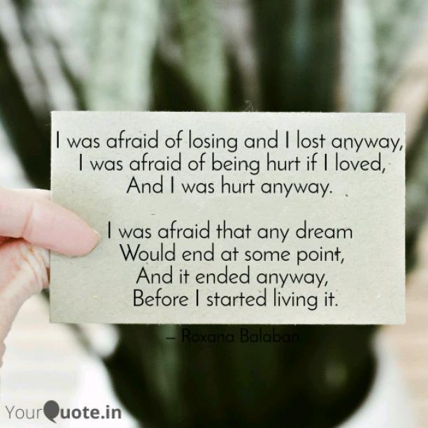 I was afraid of losing