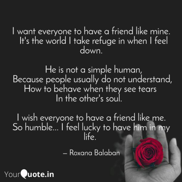 A friend like mine