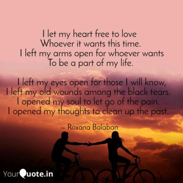 I let my heart free