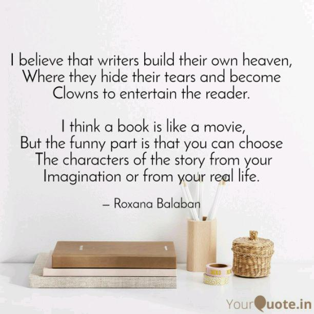 Writers build their own heaven