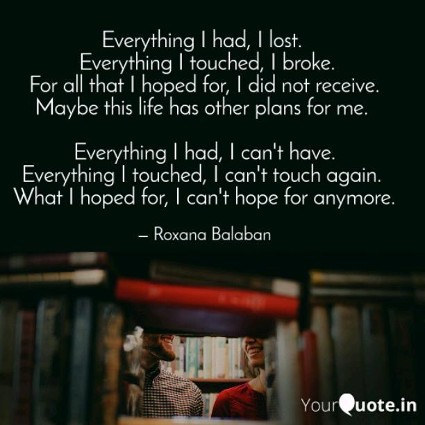 Everything I had