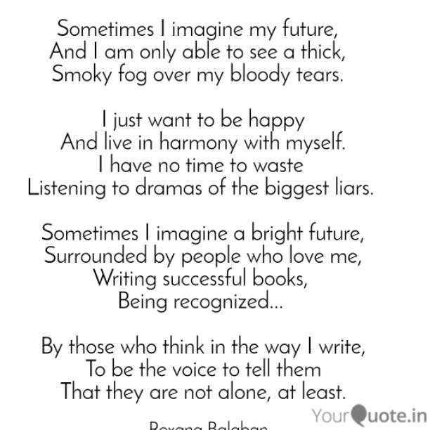 Sometimes I imagine