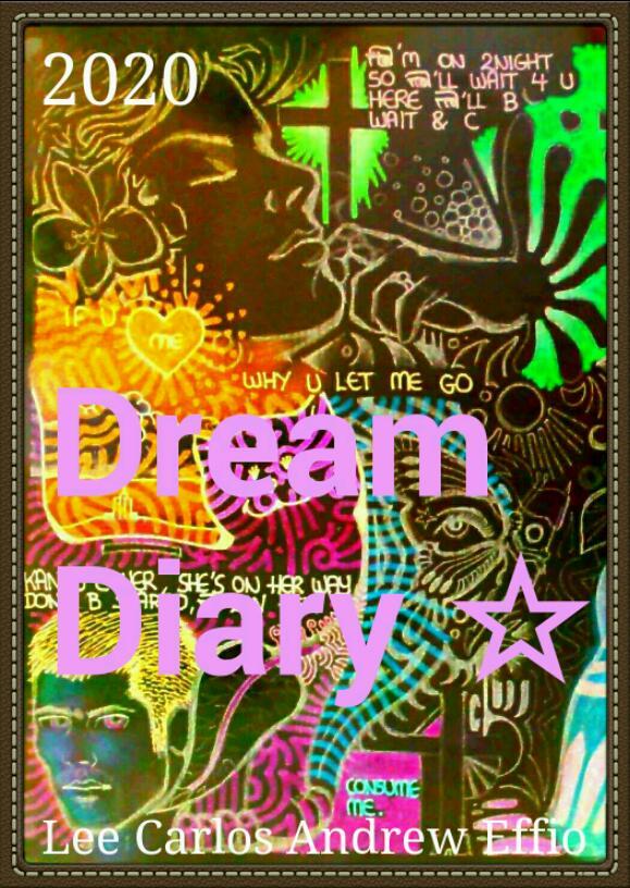 Dream Diary (part IV)