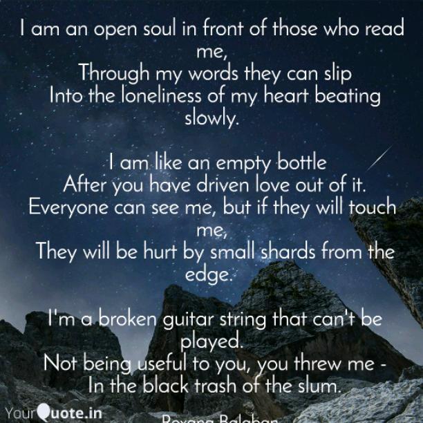I am an open soul