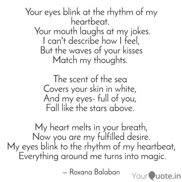The rhythm of my heartbeat
